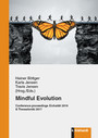 Mindful Evolution - Conference proceedings Eichstätt 2016 & Thessaloniki 2017