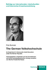 The German Volkshochschule - An Experiment in Democratic Adult Education under the Weimar Republic