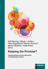 Keeping the promise? - Contextualizing Inclusive Education in Developing Countries